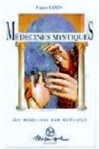 MEDECINE MYSTIQUE le livre